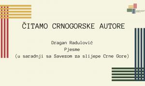 """DRUGO IZDANJE SERIJALA """"ČITAMO CRNOGORSKE AUTORE"""""""