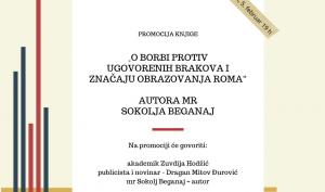 """Promocija knjige """"O borbi protiv ugovorenih brakova i značaju obrazovanja Roma"""" autora mr Sokolja Beganaj"""