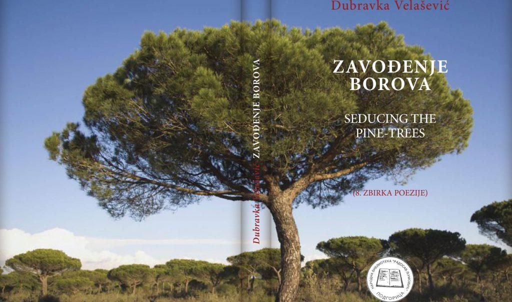 Predstavljanje zbirke poezije ZAVOĐENJE BOROVA Dubravke Velašević