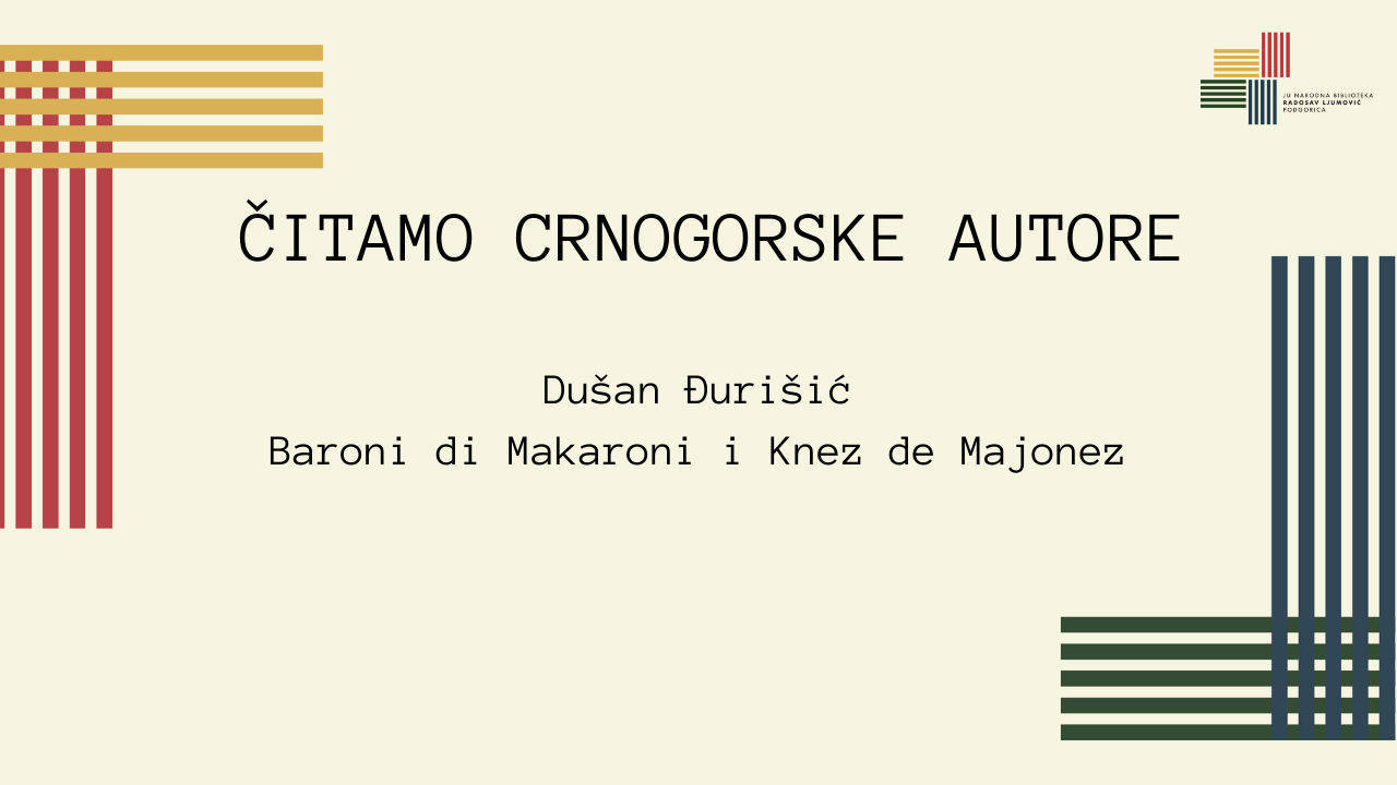 ČITAMO CRNOGORSKE AUTORE: DUŠAN ĐURIŠIĆ